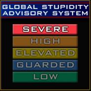 Global Stupidity Advisory System